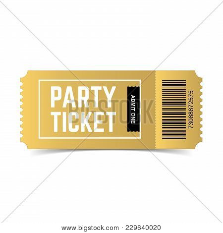 Vector Golden Party Ticket Isolated On White Background. Event Festival Gold Ticket Realistic Templa