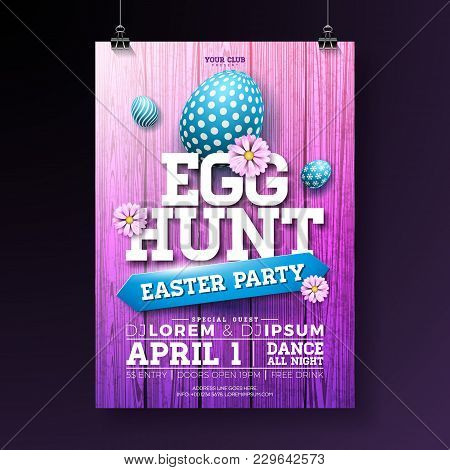 Vector Egg Hunt Easter Party Flyer Illustration With Painted Eggs, Flowers And Typography Elements O