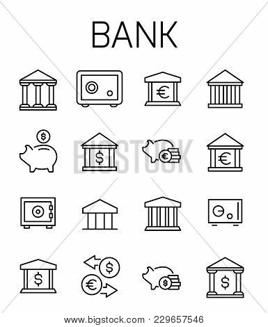 Bank Related Vector Icon Set. Well-crafted Sign In Thin Line Style With Editable Stroke. Vector Symb