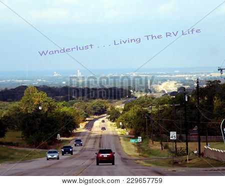 Wanderlust - Full Time Rv Life On The Open Road