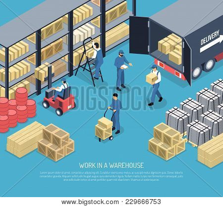 Work In Ware House Scene With Staff, Shelves With Packages, Shipment Goods From Truck Isometric Vect