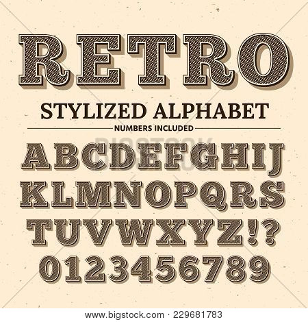 Vintage Typography Vector Font. Decorative Retro Alphabet. Old Western Style Letters And Numbers. Il