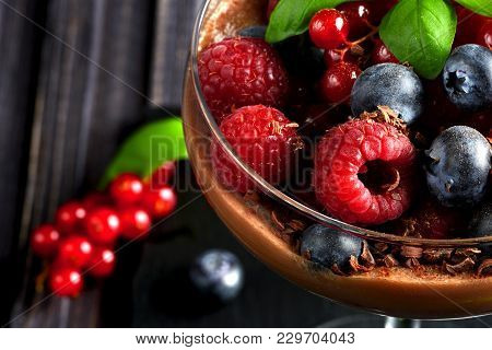 Ideas For A Healthy Diet. Dietary Chocolate Mousse, Parfait With Fresh Berries Of Raspberries, Blueb