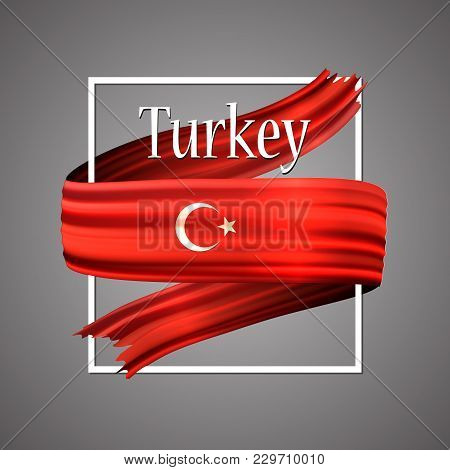 Turkey Flag. Official National Colors. The Turkish 3d Realistic Ribbon. Isolated Waving Vector Glory