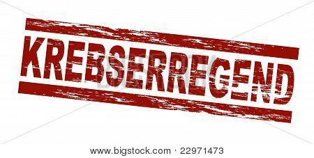 Stamp - krebserregend (Engl.: carcinogenic)