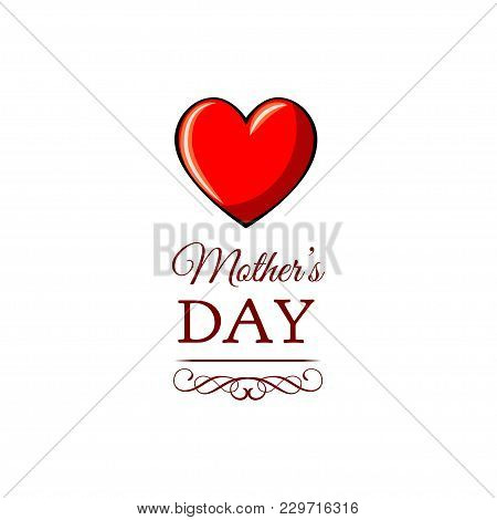 Vintage Happy Mothers S Day Greeting Card With Hearts, Ornate Frame And Swirls Vector Illustration.