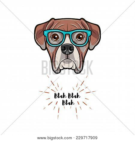Boxer Dog Wearing In Glasses. Boxer Geek. Vector Illustration Isolated On White Background.