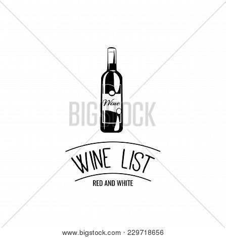 Wine Bottle Icon. Wine List Black Silhouette. Vector Illustration. Template For Restaurant Design.