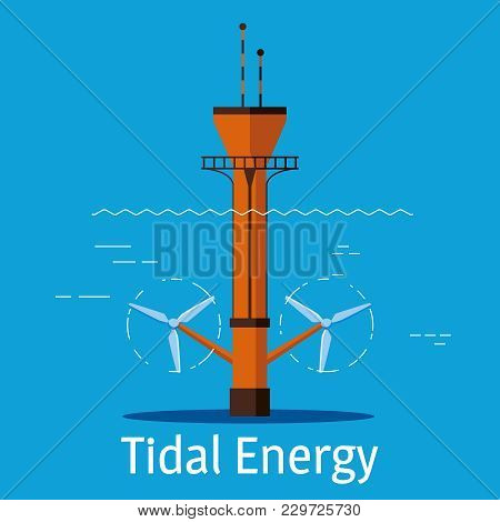 Tidal Power Station On A Blue Background. Flat Style Cartoon Tidal Power Station. Innovation Energy