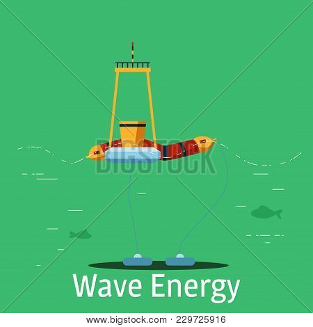 Wave Power Plant On A Green Background. Vector Illustration In Flat Style. Alternative Energy Source