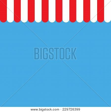 Red And White Strip Shop Awning With Space. Red Strip Awning Background. Awning Sign. Flat Style.