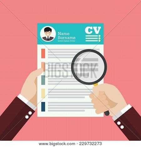 Hand Holding Magnifying Glass Over Curriculum Vitae. Flat Style Vector Illustration