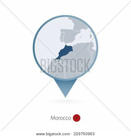 Map Pin With Detailed Map Of Morocco And Neighboring Countries.