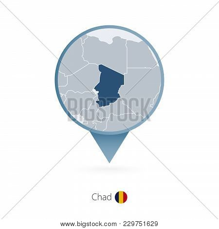 Map Pin With Detailed Map Of Chad And Neighboring Countries.