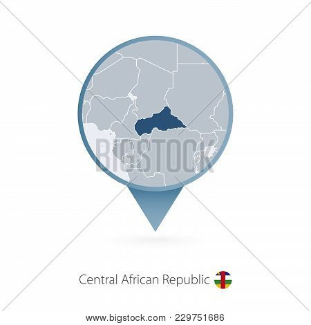 Map Pin With Detailed Map Of Central African Republic And Neighboring Countries.