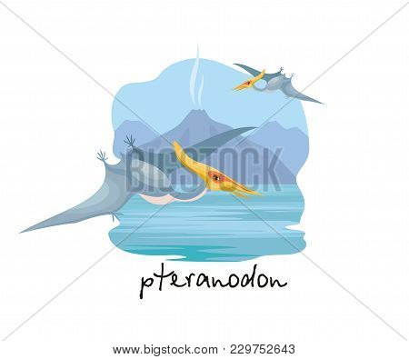 The Image Of A Pterosaur Against The Background Of A Prehistoric Landscape. Colorful Vector Illustra