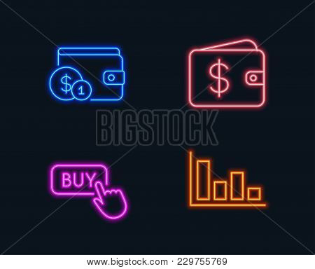 Neon Lights. Set Of Buying Accessory, Buy Button And Dollar Wallet Icons. Histogram Sign. Wallet Wit