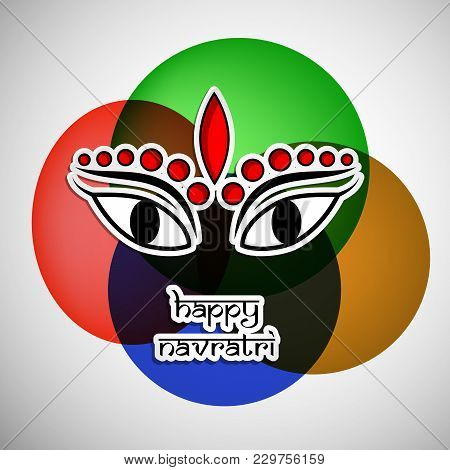 Illustration Of Face Of Hindu Goddess Durga With Happy Navratri Text On The Occasion Of Hindu Festiv