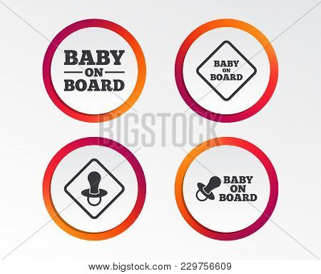 Baby On Board Icons. Infant Caution Signs. Nipple Pacifier Symbol. Infographic Design Buttons. Circl