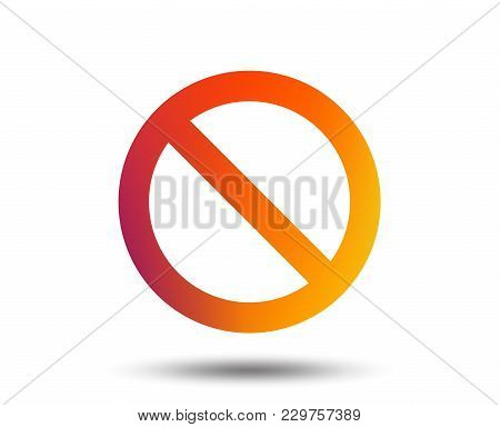 Blacklist Sign Icon. User Not Allowed Symbol. Blurred Gradient Design Element. Vivid Graphic Flat Ic