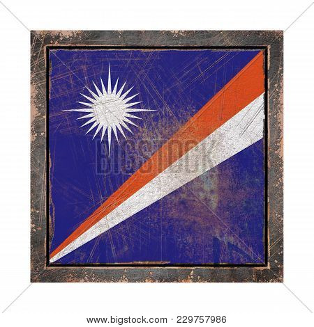3d Rendering Of A Marshall Islands Flag Over A Rusty Metallic Plate In An Old Frame. Isolated On Whi