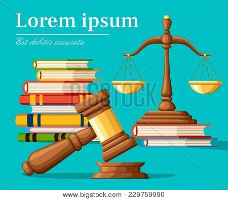 Concept Justice In Cartoon Style. Justice Scales And Wooden Judge Gavel. Law Hammer Sign With Books