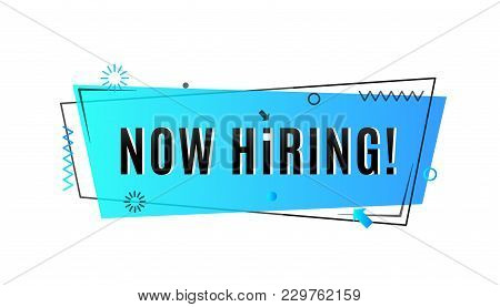 Now Hiring Concept. Emergency Job Vacancy Advertisement Geometric Blue Banner Design Isolated On Whi