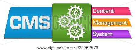 Cms - Content Management System Concept Image With Text And Related Symbol.
