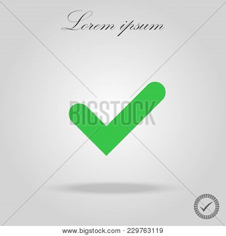 Tick Sign Element. Green Checkmark Icon Isolated On White Background. Simple Mark Graphic Design. Ok