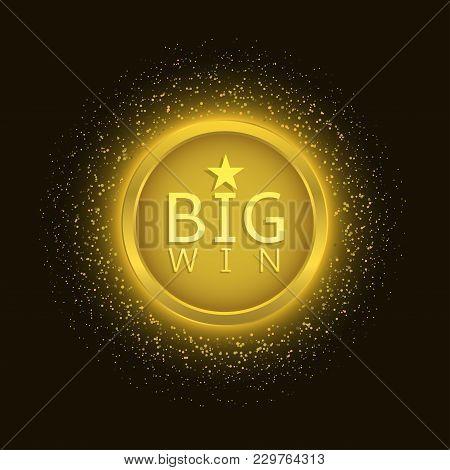 Big Win Label. Golden Icon, Jackpot Illustration