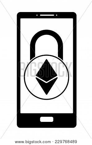 Electronic Security Lock Of Ethereum In A Phone ,vector Icon, Black And White Concept , Vector Disig