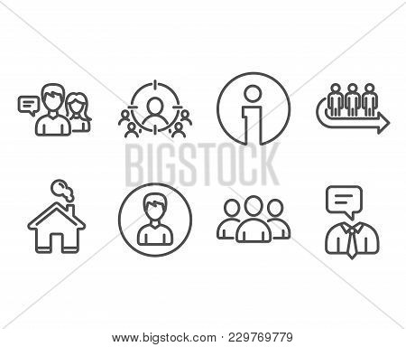Set Of Business Targeting, Queue And Group Icons. Person, People Talking And Support Service Signs.