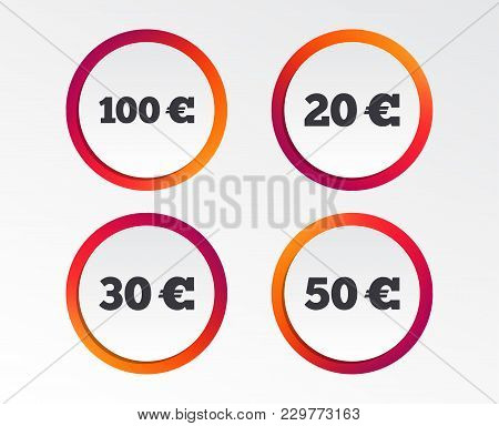Money In Euro Icons. 100, 20, 30 And 50 Eur Symbols. Money Signs Infographic Design Buttons. Circle