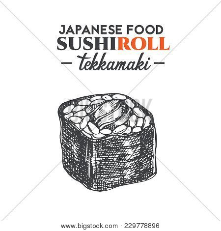 Tekka Maki Sushi Roll Sketch. Japanese Traditional Food Icon With Tuna Fish Fillets. Isolated Hand D