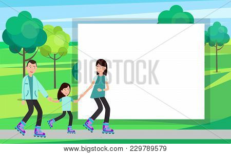 Family Roller Skating Together Vector In Park On Background Of Trees And Bushes With White Frame For