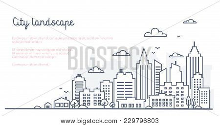 City Landscape Template. Thin Line City Landscape. Downtown Landscape With High Skyscrapers. Panoram