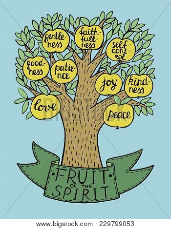 Hand Lettering The Fruit Of The Spirit With Tree. Bible Verse. Christian Poster. New Testament. Gala