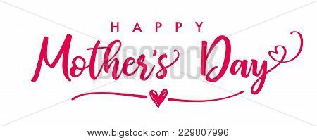 Happy Mothers Day Elegant Lettering Banner. Calligraphy Vector Text Background For Mothers Day. Best