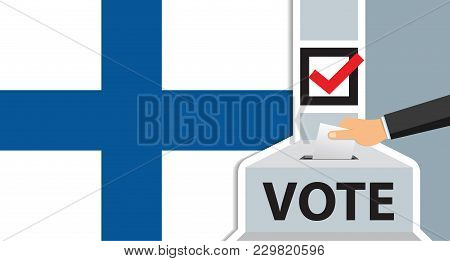 Voting. Hand Putting Paper In The Ballot Box. Finland Flag On Background. Vector Illustration.