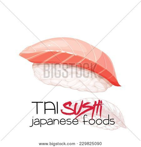 Tai Sushi. Japanese Traditional Food Icon With Sea Bream Fish Fillets. Isolated Vector Illustration.