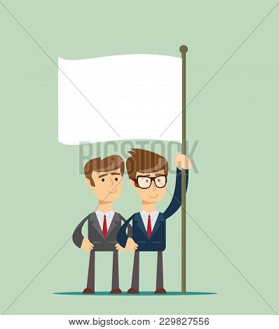 Two Business Man Holding A Flag. Stock Flat Vector Illustration.