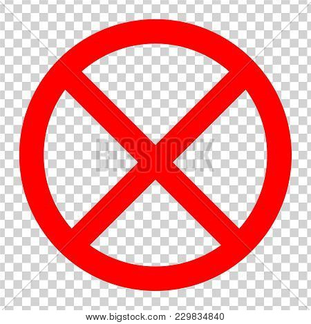 Ban Stop Sign.  Red Icon On Transparent Background. Vector.