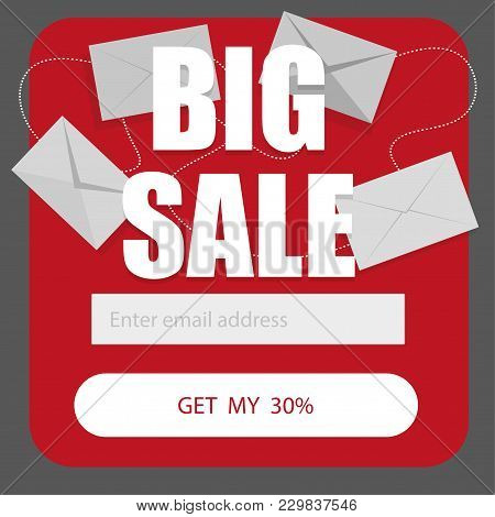 Vector Template For Email Subscribe Form In Red On A White Background. Big Sale Discounts