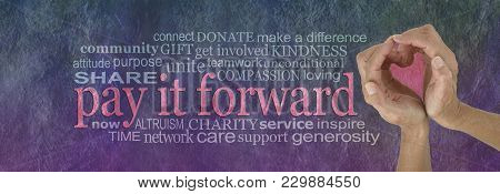 Pay It Forward With Love Word Cloud - Campaign Banner With Female Hands Making A Heart Shape On Righ