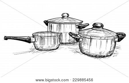 Vector Artistic Pen And Ink Hand Drawing Illustration Of Set Of Cooking Pots.