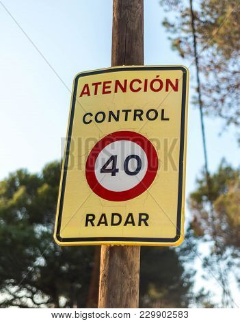 Traffic Warning Speed Sign For Radar Control For 40 Kilometers Per Hour Mounted At The Roadside O A