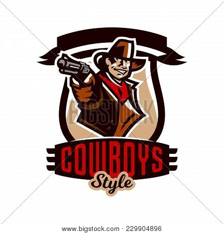 Colorful Emblem, Logo, Cowboy Holding A Revolver. Wild West, A Bandit, A Robber, A Sheriff, A Gunfig