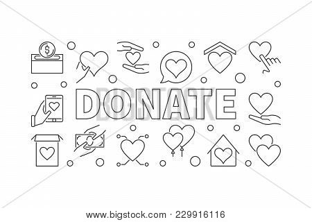 Donate Outline Horizontal Illustration. Vector Charity And Donation Simple Banner In Thin Line Style