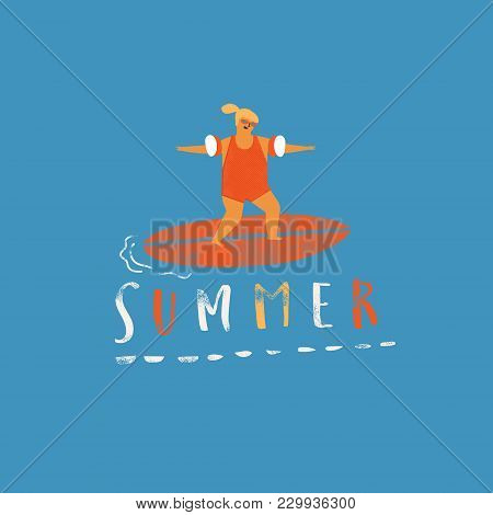 Summer Beach Poster With Girl Catching Wave On A Surfboard. Surf Kids Print With Lettering For T Shi