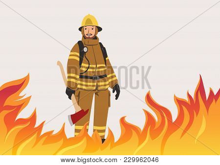 A Firefighter With An Ax Standing In The Midst Of Fire. Vector Illustration With Copy Space.